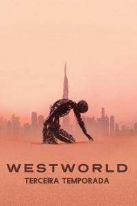 Westworld 3ª Temporada